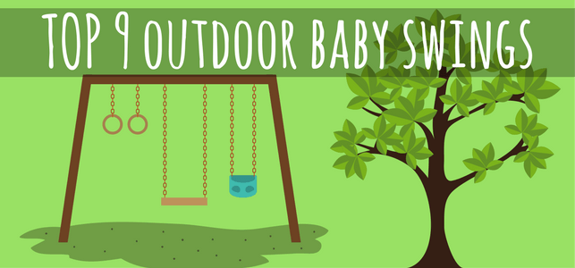 Best Outdoor Baby Swings For 2019 Reviews