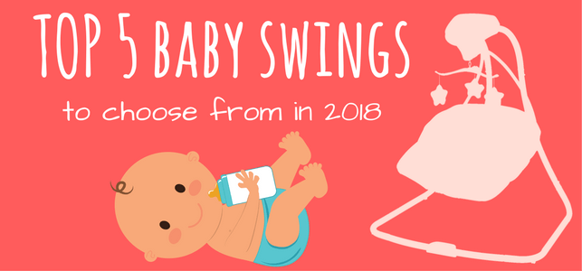 Best Baby Swing of 2019 in the UK (Reviews & Buying Guide)